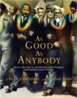 As Good as Anybody by Richard Michelson (Author), Raul Colon (Illustrator)