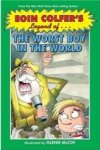 Legend of the Worst Boy in the World By Eoin Colfer