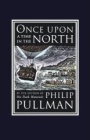 Once Upon a Time in the North by Phillip Pullman