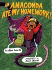 An Anaconda Ate My Homework cover