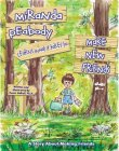 Miranda Peabody Learns What It Takes to Make New Friends by Susan DeBell
